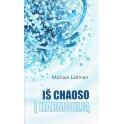 """Laitman """"Iš chaoso į harmoniją"""""""