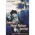 Solovki  Dievo Motinos buveinė