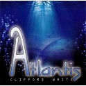 Clifford White / Atlantis