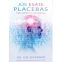 """Dr. Joe Dispenza """"Jūs esate placebas. Kaip sąmonė virsta materija"""""""