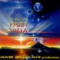 Dream Music / Oliver Serano  Alve / Vida Para Vida