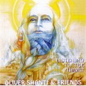 Dream Music / Oliver Shanti & friends / Listening to the heart