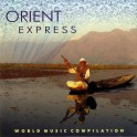 Dream Music / Orient Express / World music compilation