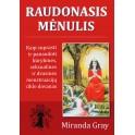 """Miranda Gray """"Raudonasis mėnulis"""""""