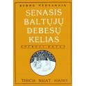 """Thich Nhat Hanh """"Senasis baltųjų debesų kelias"""" 2"""