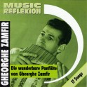 Music reflection / Zamfir / Die wunderbare Panfluite