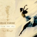 Dream music / Ryan Farish / From The Skys