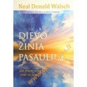 """Neal Donald Walsch """"Dievo žinia pasauliui"""""""