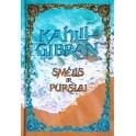 """Kahlil Gibran """"Smėlis ir Purslai"""""""