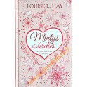 """Louise L.Hay """"Mintys iš širdies"""""""