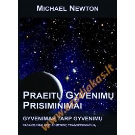 """Michael Newton """"Praeitų gyvenimų prisiminimai"""""""