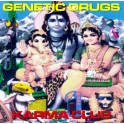 Genetic drugs / Karma club