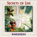Karunesh / Secrets of Life