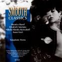 Smooth classics / Maurice Ravel. Friedrich Smetana. Nikolai Rimsky