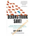 "Jay Samit ""Dekonstruok save!"""