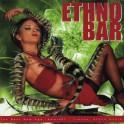 Various Artists / Ethno Bar 1 / девугка с ящерицей