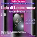 World of the Opera / Lucia di Lammermoor