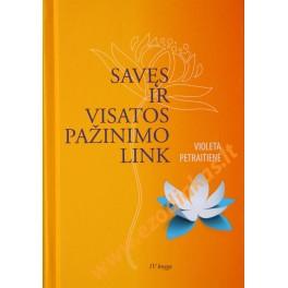 """Violeta Petraitienė """"Savęs ir visatos pažinimo link"""" IV knyga"""