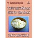 """Agafonovas """"Tibetietiškas pieno grybas"""""""