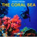 Dream Music / Diving Dreams The Coral Sea