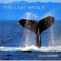CD: Chris Michell / The last Whale
