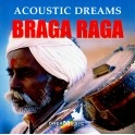 Dream Music / Acoustic Dreams / Braga Raga