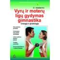 """Astašenko """"Vyrų ir moterų ligų gydymas mankšta"""""""