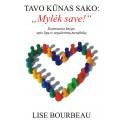 """Bourbeau """"Tavo kūnas sako: Mylėk save"""""""