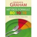 """Graham """"Mitybos formulė 80/10/10"""""""