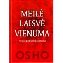 """Osho """"Meilė, laisvė vienuma. Naujas požiūris."""""""