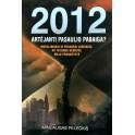"""Peleckis """"2012 artėjanti pasaulio pabaiga?"""""""