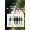 """Sandžajananda """"Hipnozė. Pati nepopuliariausia knyga"""""""