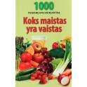"""Rebždys """"Koks maistas yra vaistas. 1000 patarimų"""""""
